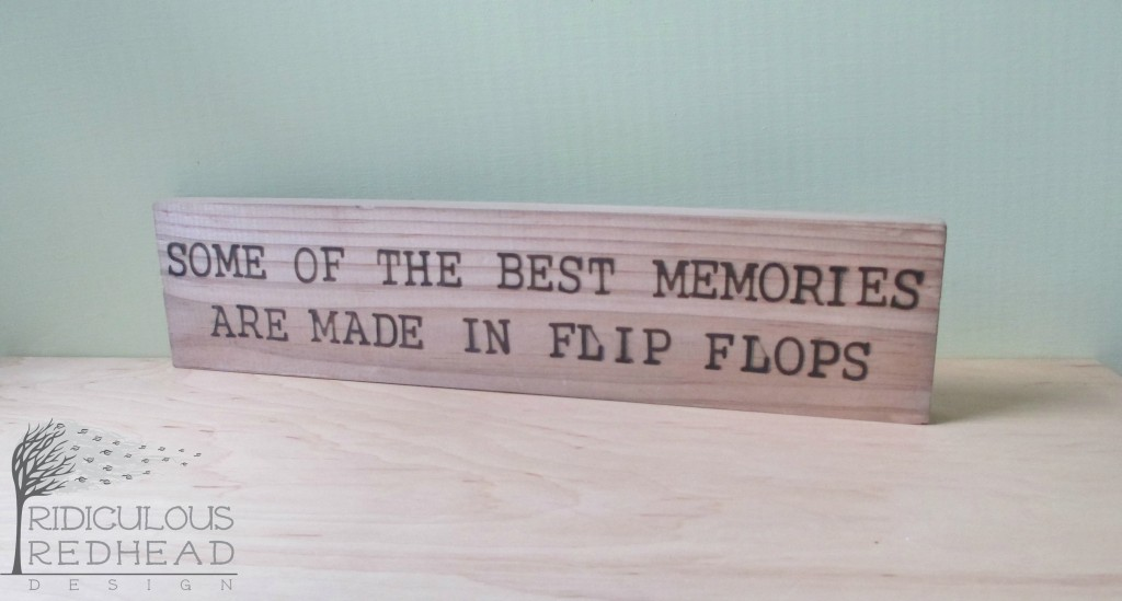 Best memories in flip flops wood sign ridiculous redhead e1