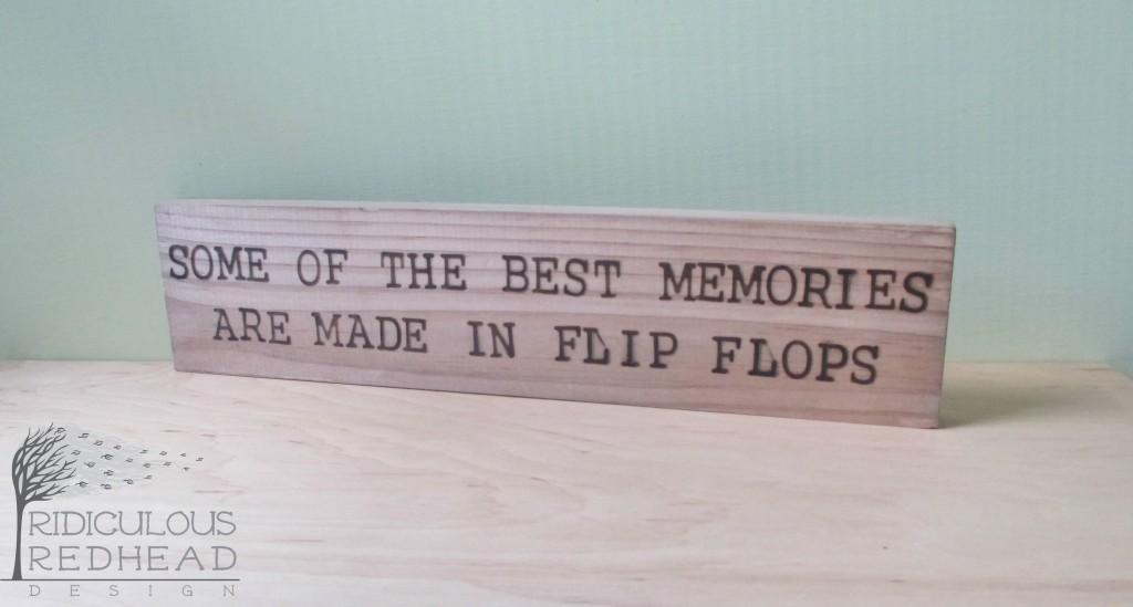 Best memories in flip flops wood sign ridiculous redhead e1