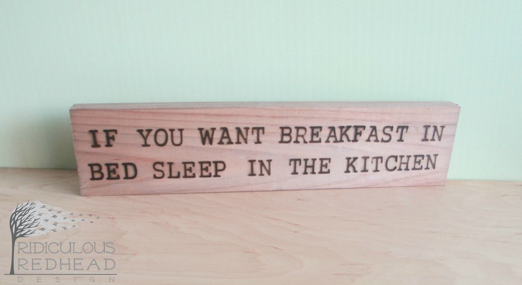 Breakfast in bed wood sign Ridiculous redhead e1
